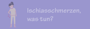 Ischiasschmerzen-was-tun